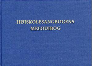Højskolesangbogens melodibog