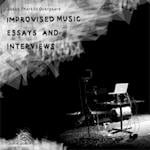 Improvised music, essays and interviews af Jakob Thorkild Overgaard
