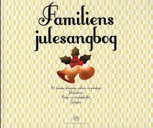 Bog, hardback Familiens julesangbog