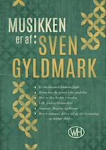 Musikken er af Svend Gyldmark