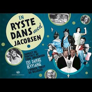 Bog indbundet En rystedans med Jacobsen - 120 danske revysange i noder tekst og billeder af Finn Jørgensen