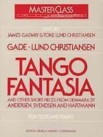 Tango Fantasia and Other Short Pieces from Denmark by Joachim Andersen, Johan Svendsen & J. P. E. Hartmann for Flute and Piano (Masterclass)
