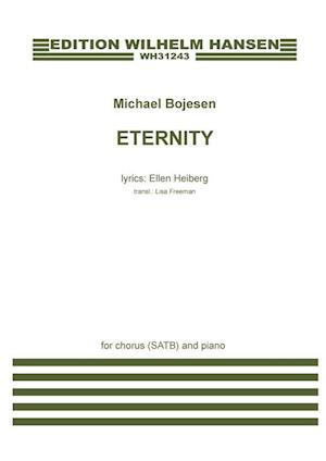 Eternity (SATB) af Michael Bojesen, Ellen Heiberg
