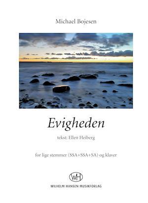 Evigheden af Michael Bojesen, Ellen Heiberg