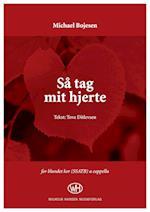 Så tag mit hjerte (SSATB) af Michael Bojesen, Tove Ditlevsen