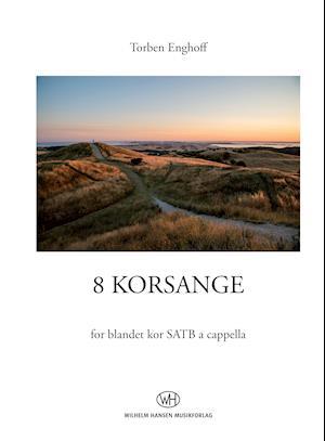 8 korsange af Torben Enghoff