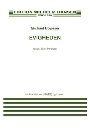 Evigheden (SATB) af Michael Bojesen