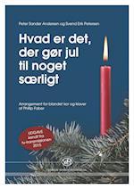 Hvad er det, der gør jul til noget særligt? (TV-version) af Svend Erik Petersen, Peter Sander Andersen