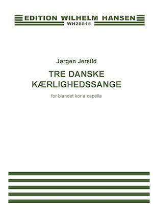 Tre danske kærlighedssange