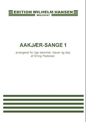 Aakjær-sange 1