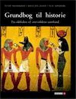 Grundbog til historie. Fra oldtiden til enevældens tidsalder