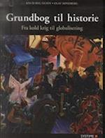 Grundbog til historie. Fra kold krig til globalisering