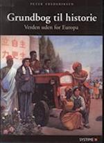 Grundbog til historie. Verden uden for Europa