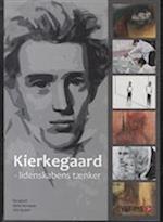 Kierkegaard - lidenskabens tænker