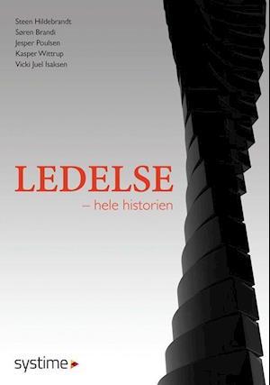 Bog, hæftet Ledelse - hele historien af Steen Hildebrandt