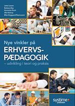 Nye vinkler på erhvervspædagogik af Jette Larsen, Barbara Day, Henriette Duch