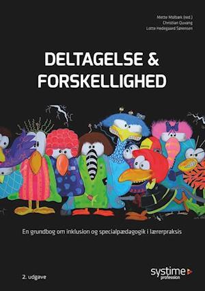 Bog, hæftet Deltagelse og forskellighed af Christian Quvang, Lotte Hedegaard-Sørensen, Mette Molbæk