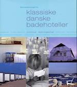 Sommerstemninger fra klassiske danske badehoteller