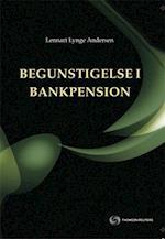 Begunstigelse i bankpension