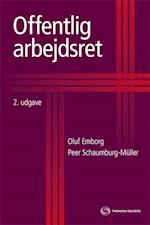Offentlig arbejdsret af Oluf Emborg