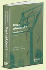 Dansk selskabsret. Kapitalselskaber (Se nu ISBN 9788761939852)