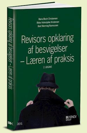 Bog, hæftet Revisors opklaring af besvigelser af B. Warming-Rasmussen, M.B. Christensen, R.H. Kristensen