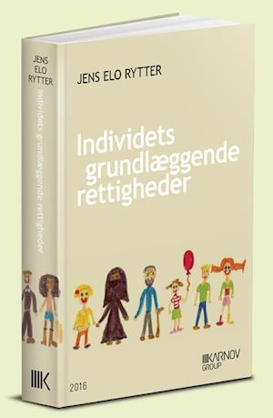 Bog, hæftet Individets grundlæggende rettigheder af Jens Elo Rytter