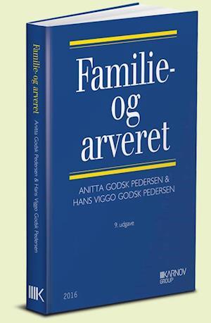 Bog, hæftet Familie- og arveret af Anitta Godsk Pedersen, Hans Viggo Godsk Pedersen