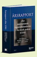 Årsrapport efter internationale regnskabsstandarder - Fra dansk praksis til IFRS