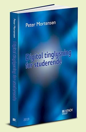 peter mortensen – Digital tinglysning for studerende-peter mortensen-bog fra saxo.com
