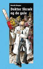 Doktor Skræk og de gale (Dingo Blå Primært for 3 5 skoleår)