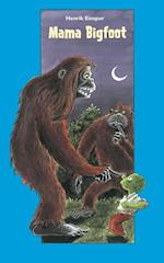 Mama Bigfoot (Dingo Blå Primært for 3 5 skoleår)