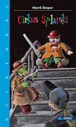 Cirkus Splatski (Dingo Blå Primært for 3 5 skoleår)