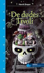 De dødes tivoli (Dingo Blå Primært for 3 5 skoleår)