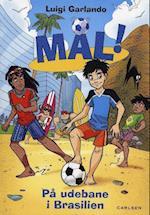 På udebane i Brasilien (Mål!, nr. 2)