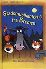 Stadsmusikanterne fra Bremen (Flachs - første læsning)