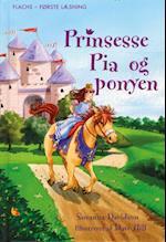 Prinsesse Pia og ponyen (Flachs - første læsning)