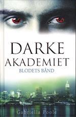 Blodets bånd (Darke Akademiet, nr. 2)