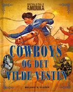 Cowboys og det vilde vesten (Dengang i Amerika)