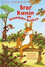 Bror Kanin og brombærbusken (Flachs - allerførste læsning)