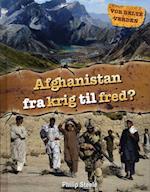Afghanistan fra krig til fred? (Vor delte verden)