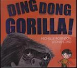 Ding dong gorilla!