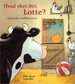 Hvad sker der, Lotte? af Alexander Steffensmeier