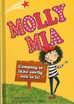 Camping er ikke særlig ooh la la! (Molly Mia, nr. 3)