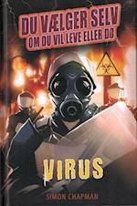 Virus (Du vælger selv om du vil leve eller dø)