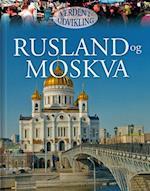 Rusland og Moskva (Verden i udvikling)