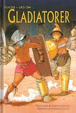 Gladiatorer (Flachs læs om)