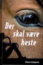 Der skal være heste