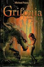 Grifonia - i griffens verden (Grifonia, nr. 1)