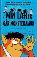 Min lærer går monsteramok af Sam Watkins